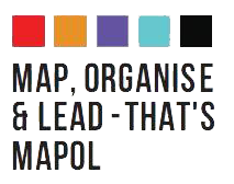 Map, Organise & Lead - That's MAPOL